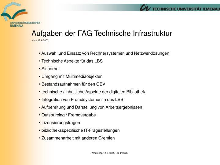 Aufgaben der FAG Technische Infrastruktur