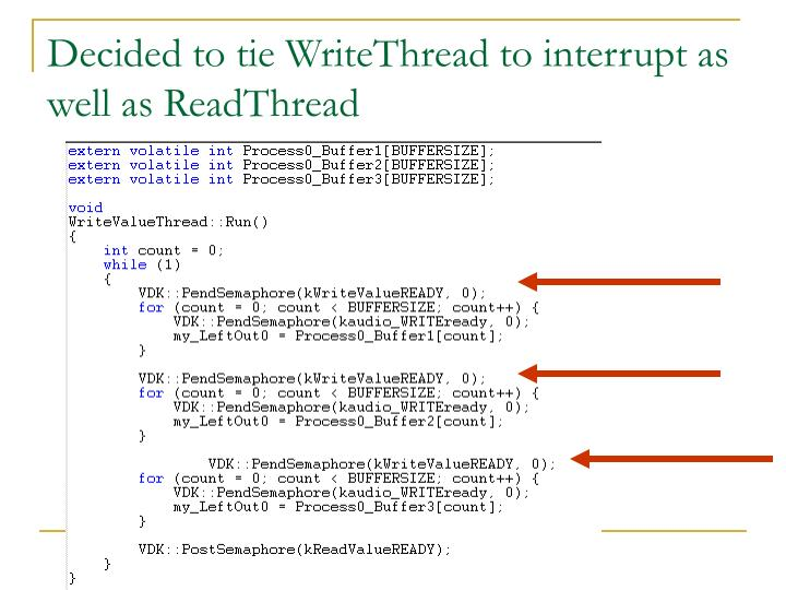 Decided to tie WriteThread to interrupt as well as ReadThread