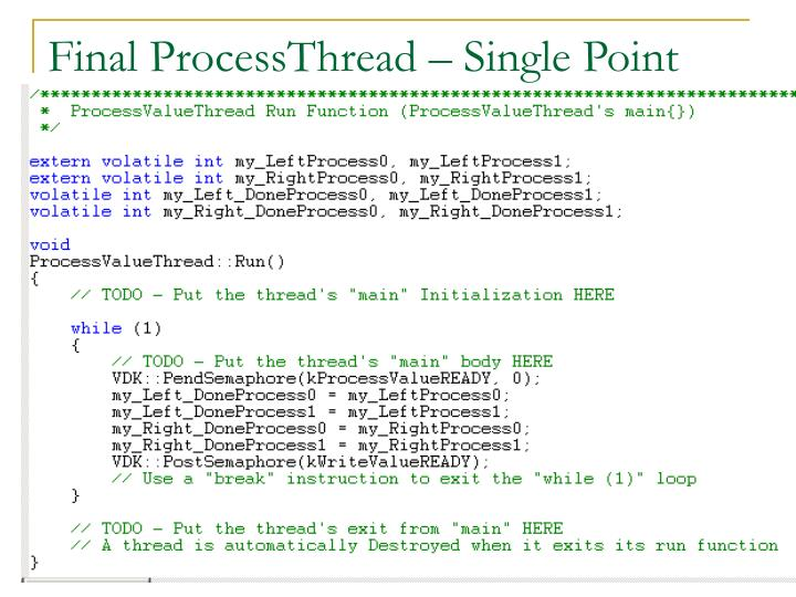 Final ProcessThread – Single Point
