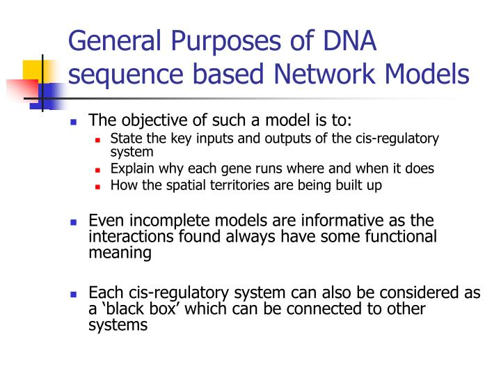 General Purposes of DNA sequence based Network Models