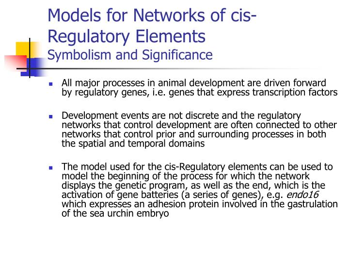 Models for Networks of cis-Regulatory Elements