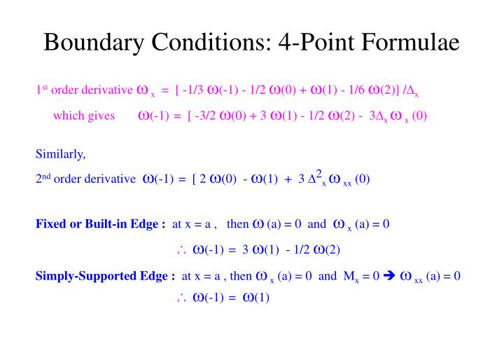 Boundary Conditions: 4-Point Formulae