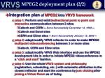 mpeg2 deployment plan 2 2