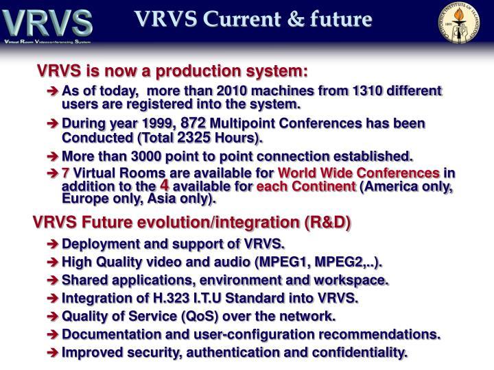 VRVS Current & future