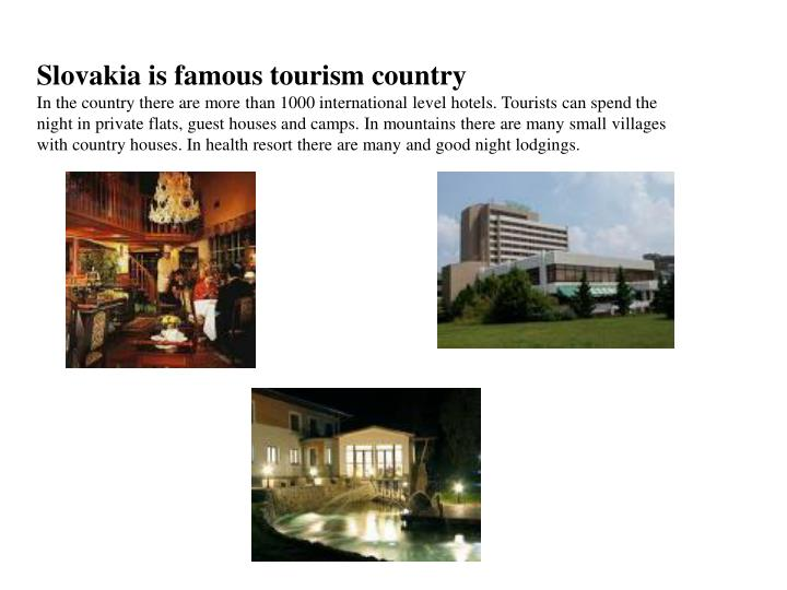 Slovakia is famous tourism country