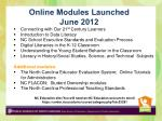 online modules launched june 2012