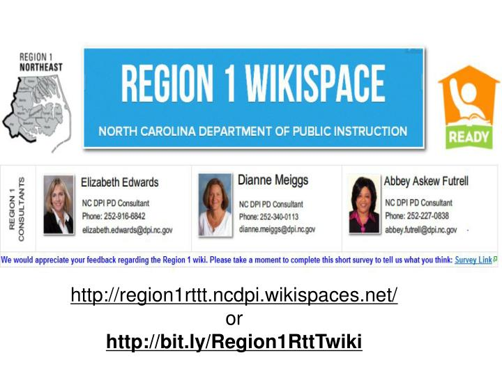 Http://region1rttt.ncdpi.wikispaces.net/
