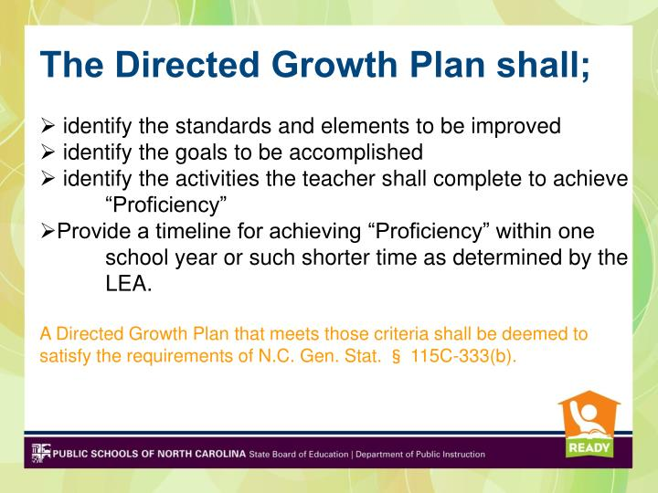 The Directed Growth Plan shall;