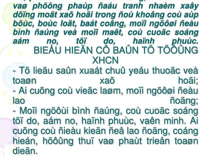 Tö töôûng xaõ hoäi chuû nghóa laø: