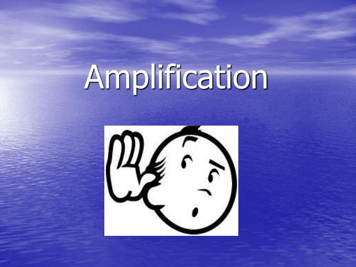 Amplification