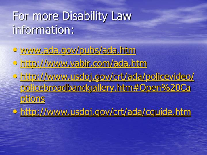 For more Disability Law information: