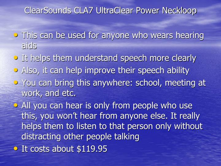 ClearSounds CLA7 UltraClear Power Neckloop