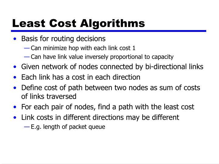 Least Cost Algorithms