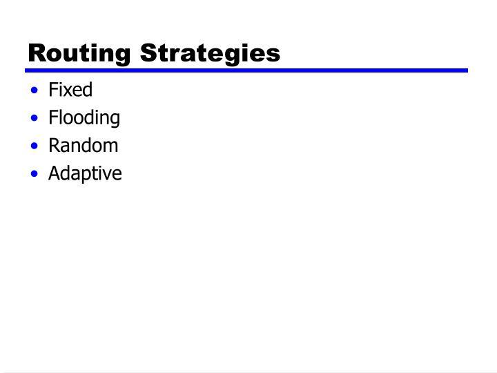 Routing Strategies