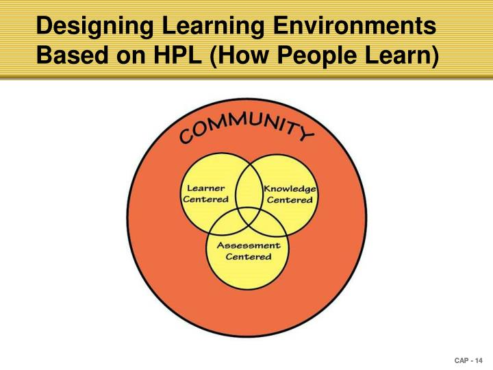 Designing Learning Environments