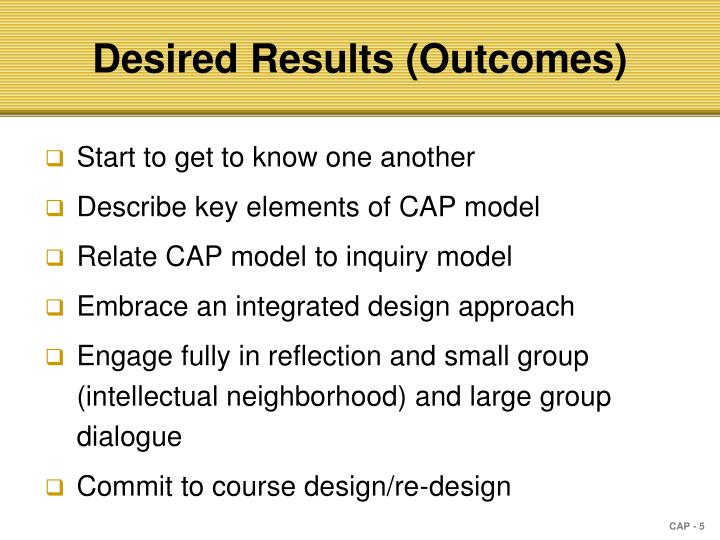 Desired Results (Outcomes)