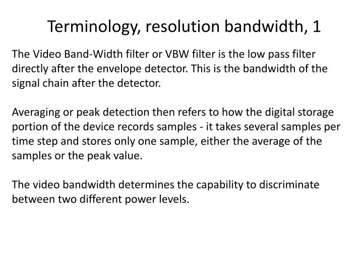 Terminology, resolution bandwidth, 1
