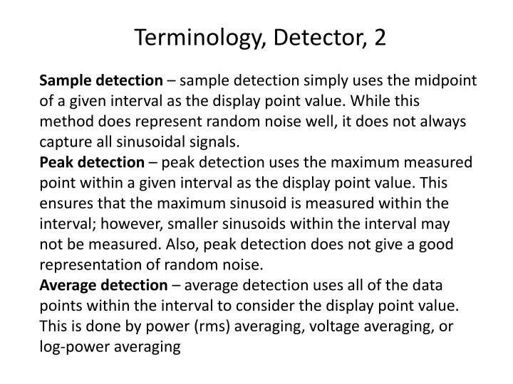 Terminology, Detector, 2