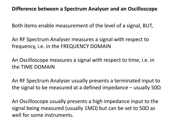 Difference between a Spectrum Analyser and an Oscilloscope