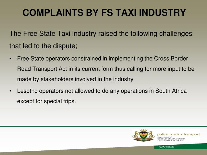COMPLAINTS BY FS TAXI INDUSTRY
