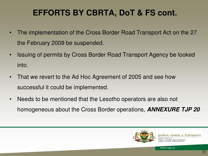 EFFORTS BY CBRTA, DoT & FS cont.