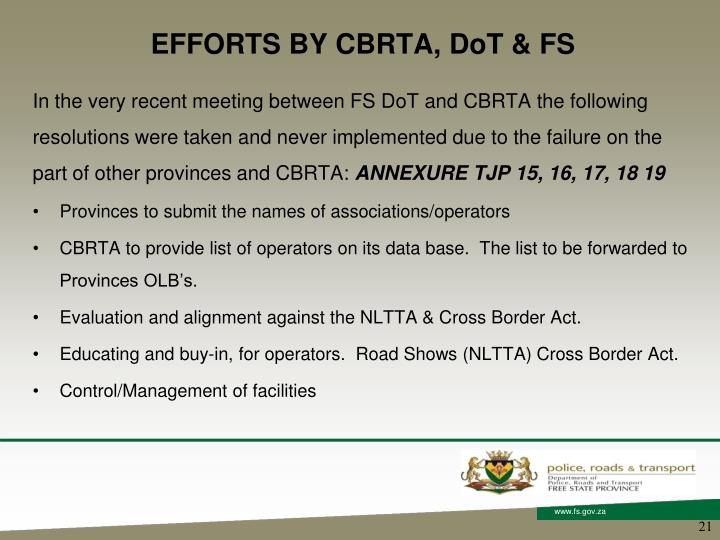 EFFORTS BY CBRTA, DoT & FS