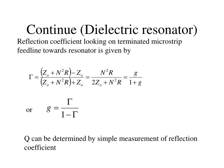 Continue (Dielectric resonator)