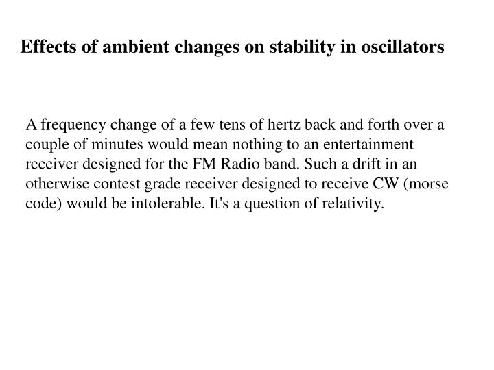 Effects of ambient changes on stability in oscillators