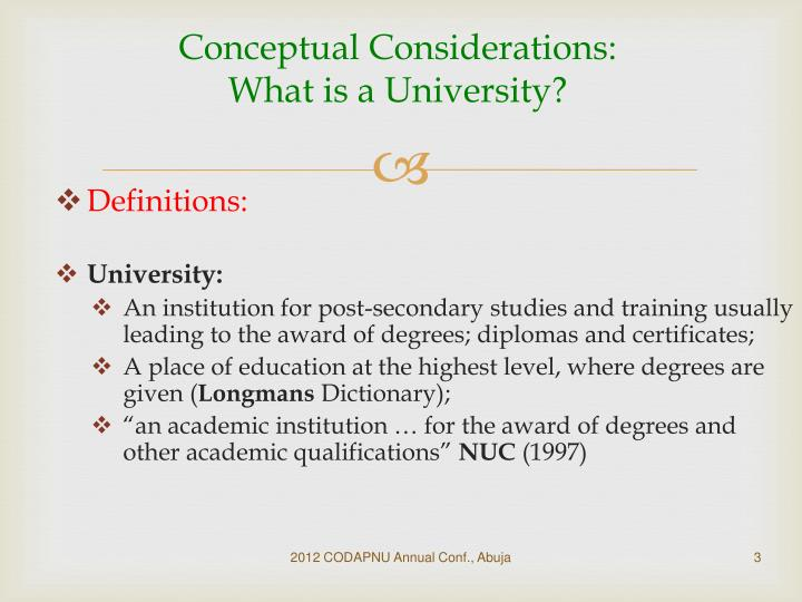 Conceptual Considerations: What is a University?