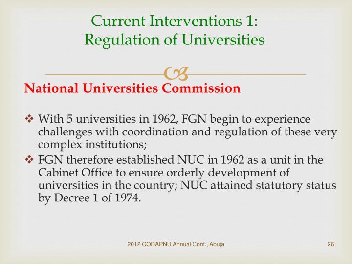 Current Interventions 1: Regulation of Universities