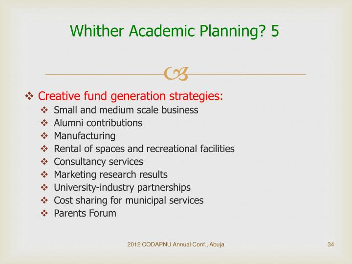Whither Academic Planning? 5