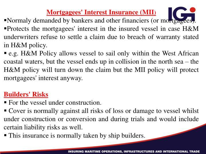 Mortgagees' Interest Insurance (MII