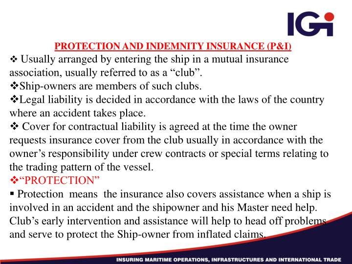 PROTECTION AND INDEMNITY INSURANCE (P&I)