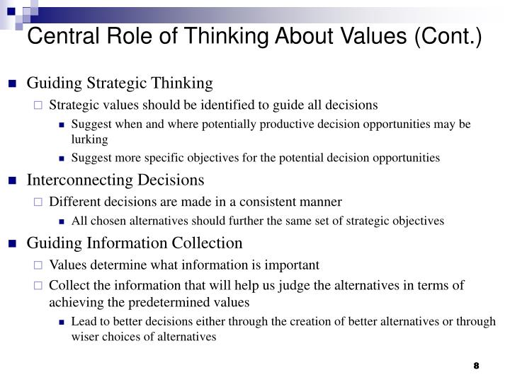 Central Role of Thinking About Values (Cont.)