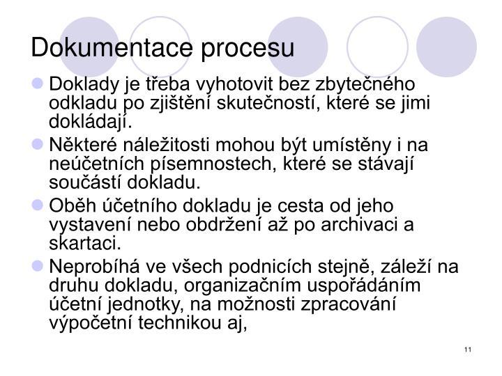 Dokumentace procesu