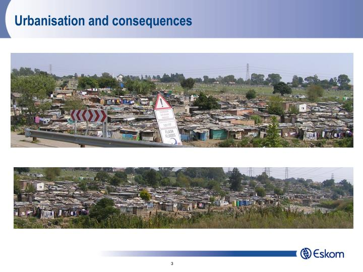 Urbanisation and consequences