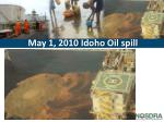 may 1 2010 idoho oil spill