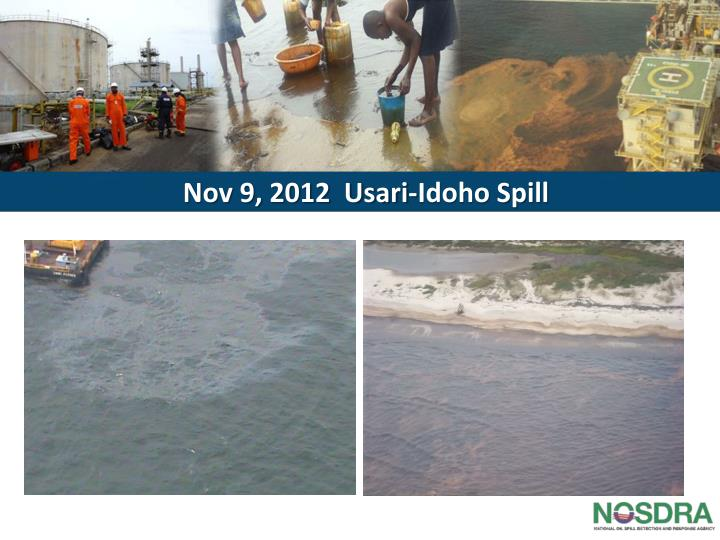 Nov 9, 2012  Usari-Idoho Spill