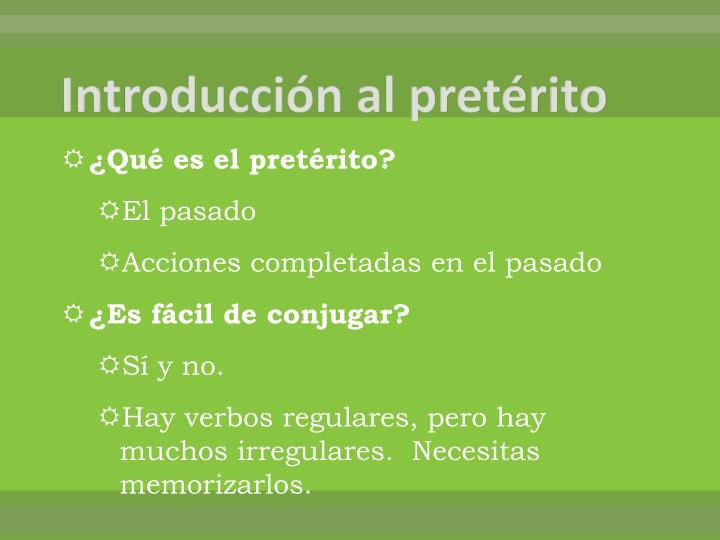 Introducción al pretérito