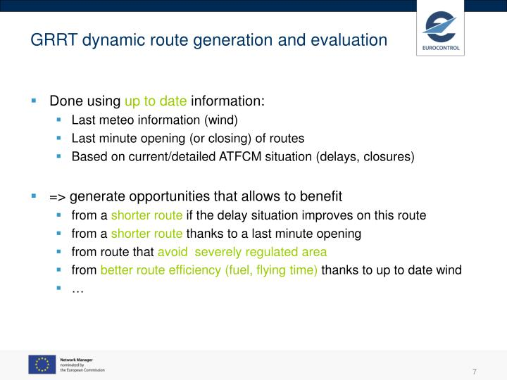 GRRT dynamic route generation and evaluation