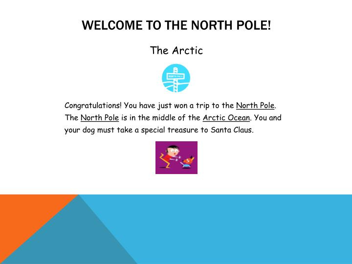 Welcome to the North Pole!