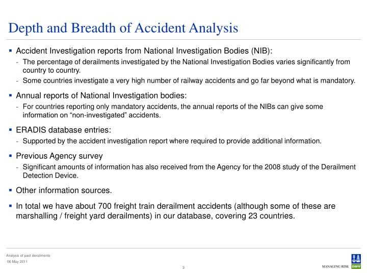 Depth and Breadth of Accident Analysis