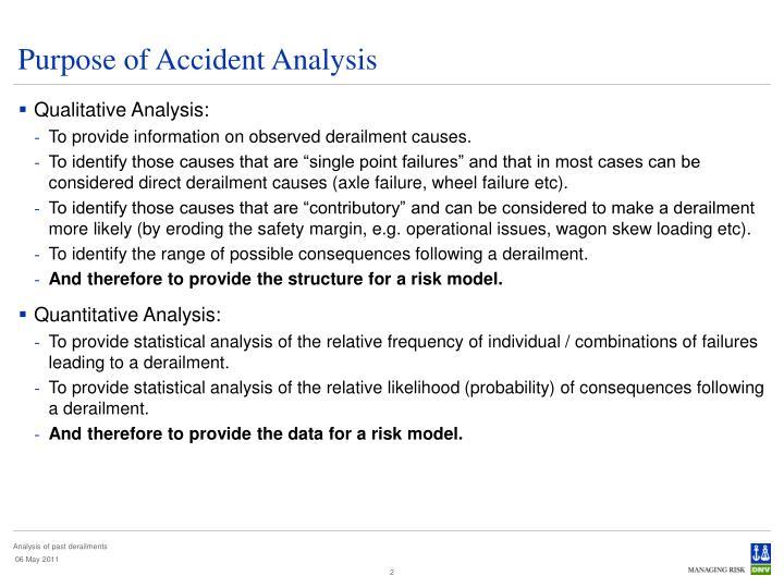 Purpose of Accident Analysis
