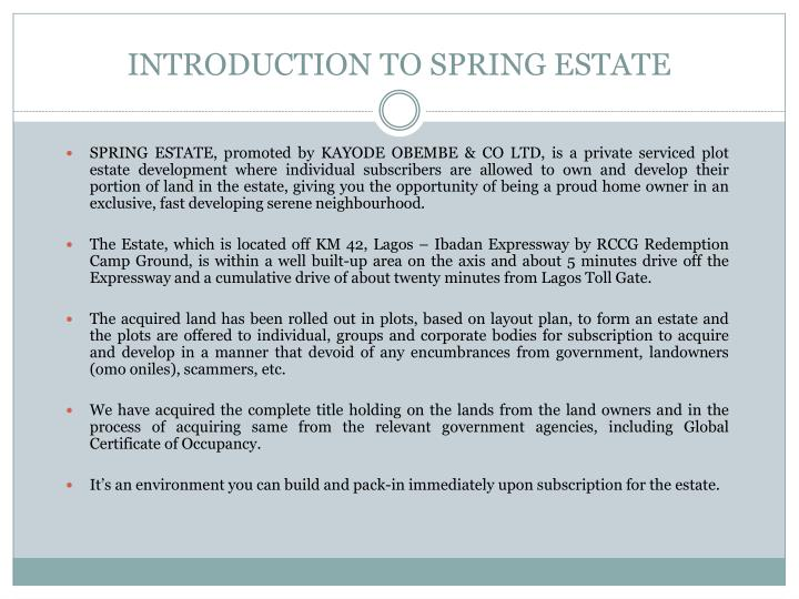 Introduction to spring estate
