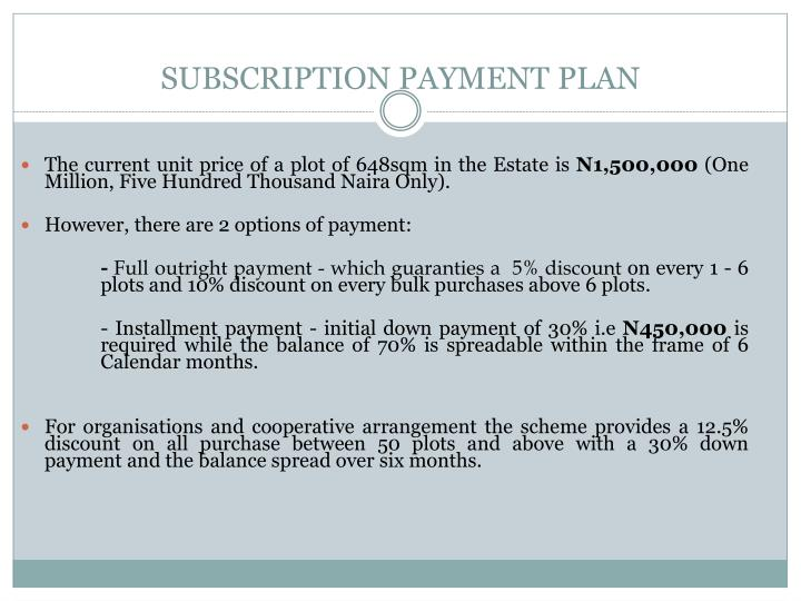 SUBSCRIPTION PAYMENT PLAN