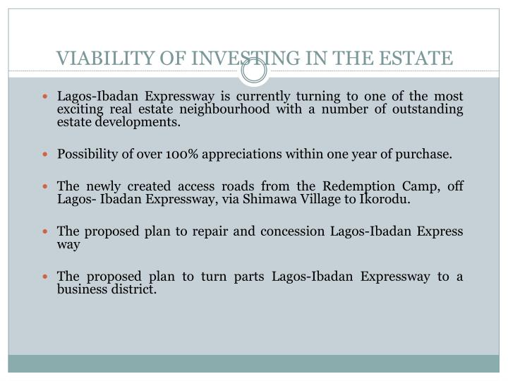 Viability of investing in the estate