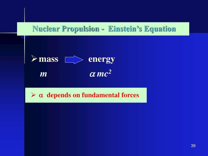Nuclear Propulsion -  Einstein's Equation
