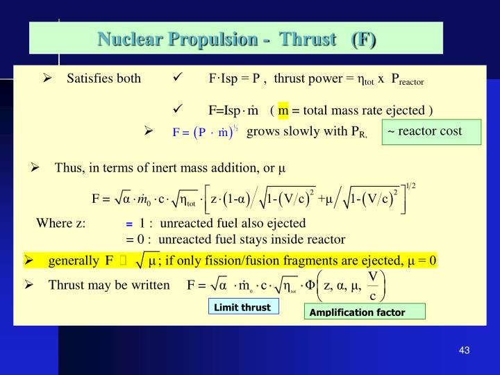 Nuclear Propulsion -  Thrust   (F)