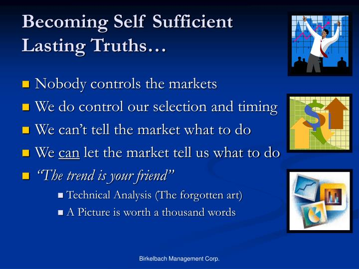 Becoming Self Sufficient
