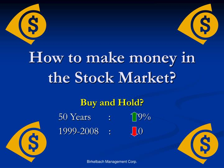How to make money in the Stock Market?